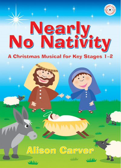 Nearly No Nativity by Alison Carver