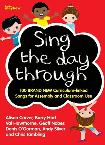 Sing the Day Through
