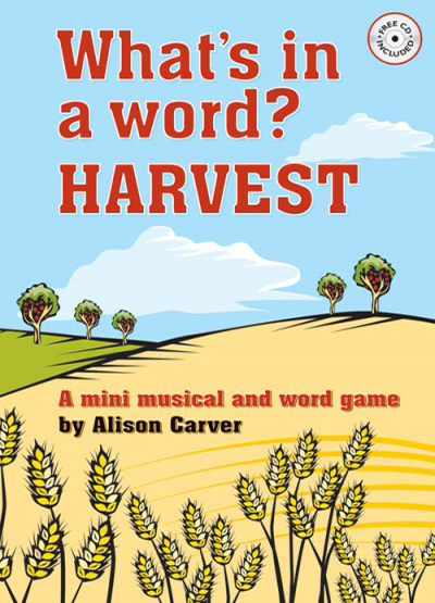 What's in a Word? Harvest by Alison Carver
