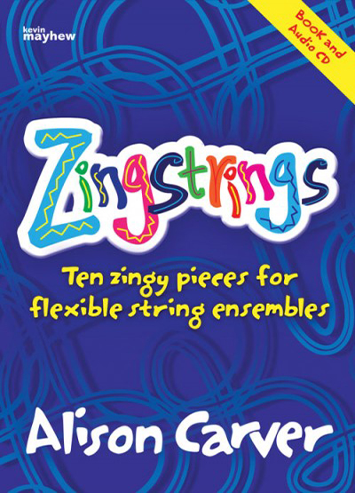 Zingstrings by Alison Carver